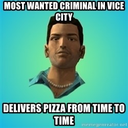 Terrible Tommy - Most wanted criminal in vice city delivers pizza from time to time