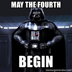 Bitch Darth Vader - may the fourth begin