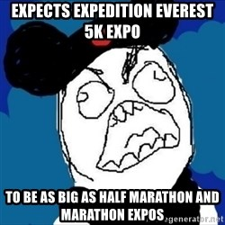 runDisney Rage - expects expedition everest 5K expo to be as big as half marathon and marathon expos