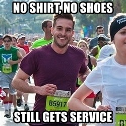 Ridiculously photogenic guy (Zeddie) - no shirt, no shoes still gets service