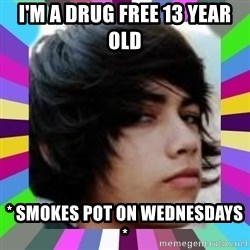 Andy Harglesis - i'm a drug free 13 year old * smokes pot on wednesdays *