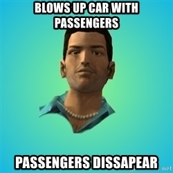Terrible Tommy - blows up car with passengers passengers dissapear
