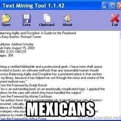 Text - mexicans