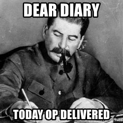 Dear Diary - Dear diary today op delivered