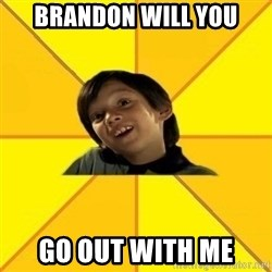 es bakans - Brandon will you Go out with me