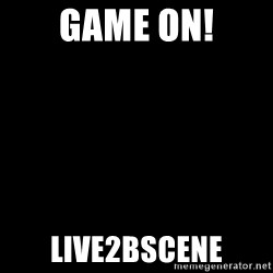 Blank Black - Game ON! live2bscene