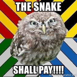 JEALOUS POTTEROMAN - the snake shall pay!!!!