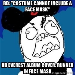 """runDisney Rage - rd: """"costume cannot include a face mask"""" rd everest album cover: runner in face mask"""