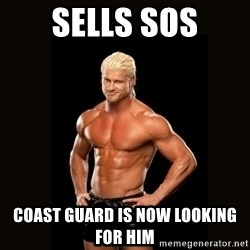 Dolph Ziggler - Sells SOS Coast Guard is now looking for him