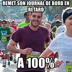 Ridiculously photogenic guy (Zeddie) - Remet son journal de bord en retard a 100%