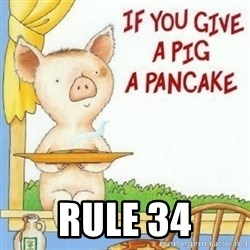 if you give a pig a pancake - Rule 34
