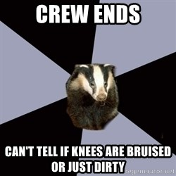 ASC Backstage Badger - Crew ends Can't tell If Knees are bruised or just dirty