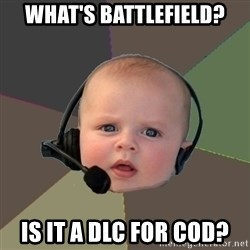 FPS N00b - What's battlefield? is it a dlc for cod?