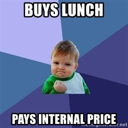 Success Kid - buys lunch pays internal price