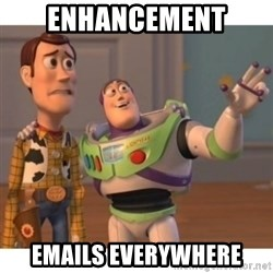 Toy story - Enhancement  emails everywhere