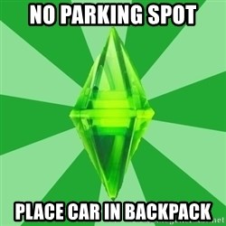 Sims 3 - no parking spot place car in backpack