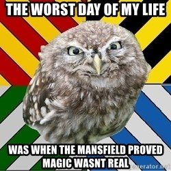 JEALOUS POTTEROMAN - the worst day of my life was when the mansfield proved magic wasnt real