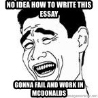 Yao Ming Meme - No idea how to write this essay gonna fail and work in McDonalds