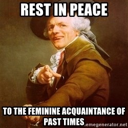 Joseph Ducreux - Rest in peace to the feminine acquaintance of past times
