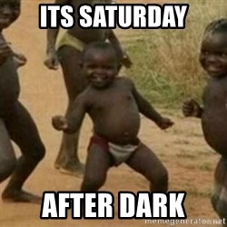 Black Kid - iTS SATURDAY AFTER DARK