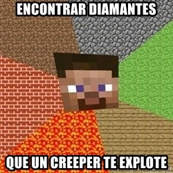 Minecraft Steve - Encontrar diamantes que un creeper te explote