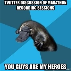 Podfic Platypus - twitter discussion of marathon recording sessions you guys are my heroes