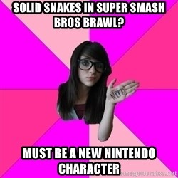 Idiot Nerd Girl - solid snakes in super smash bros brawl? must be a new nintendo character
