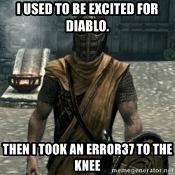 skyrim whiterun guard - I used to be excited for diablo. then I TOOK AN ERROR37 to the knee
