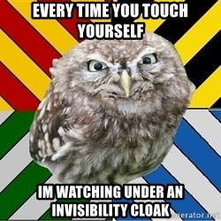 JEALOUS POTTEROMAN - every time you touch yourself im watching under an invisibility cloak