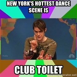 stefon - new york's hottest dance scene is club toilet