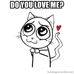 cuty_cat - Do you love me?