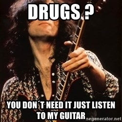 Jimmy Page - Drugs ? You don´t need it Just listen to my guitar