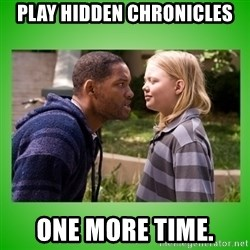 hancock asshole - Play hidden chronicles one more time.