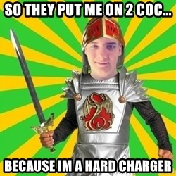 Moraalridder Daniel - So they put me on 2 coc... because im a hard charger