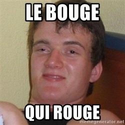Really highguy - le bouge  qui rouge