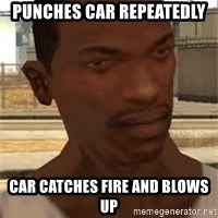 Gta San Andreas - Punches car repeatedly car catches Fire and blowS up