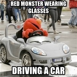AVC Elmo - RED MONSTER WEARING GLASSES DRIVING A CAR