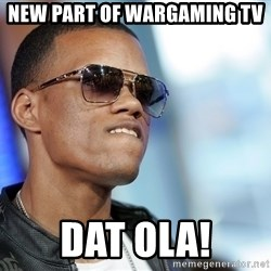 Dat Ass - new part of wargaming tv dat ola!