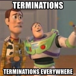 Buzz - Terminations Terminations everywhere