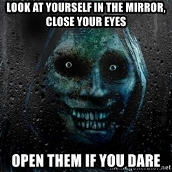 NEVER ALONE  - Look at yourself in the mirror, Close your eyes Open them if you dare