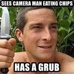 Bear Grylls Knife - sees camera man eating chips has a grub