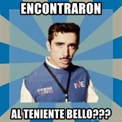 CensoChile - ENCONTRARON  AL TENIENTE BELLO???