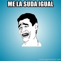 Laughing Man - ME LA SUDA IGUAL