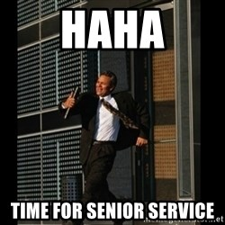 HAHA TIME FOR GUY - HAHA time for senior service