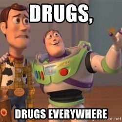 Tseverywhere - Drugs, drugs everywhere