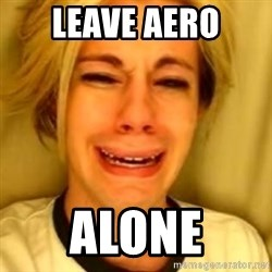 Chris Crocker - LEAVE AERO ALONE
