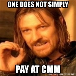 ODN - One does not simply pay at CMM