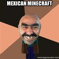minecraft_dyshanbe - mexican minecraft