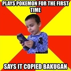 Pokemon Idiot - Plays pokemon for the first time says it copied bakugan