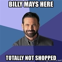 Billy Mays - Billy mays here totally not shopped